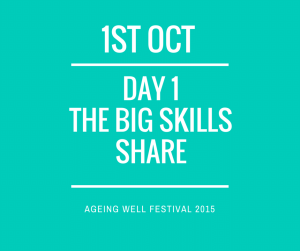 Ageing well festival, big skills share